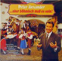Cover Peter Alexander - ... aber böhmisch muß es sein!