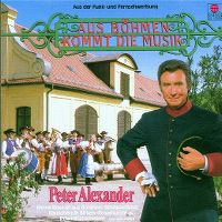 Cover Peter Alexander - Aus Böhmen kommt die Musik