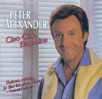 Cover Peter Alexander - Ciao Ciao Bambina