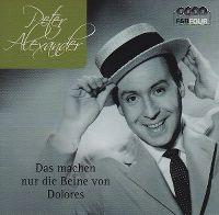 Cover Peter Alexander - Das machen nur die Beine von Dolores