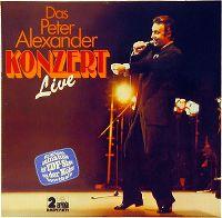 Cover Peter Alexander - Das Peter Alexander Konzert Live