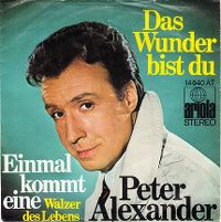 Cover Peter Alexander - Das Wunder bist du