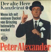 Cover Peter Alexander - Der alte Herr Kanzleirat