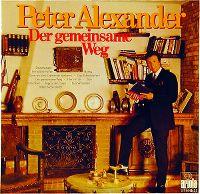 Cover Peter Alexander - Der gemeinsame Weg