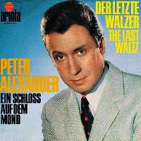 Cover Peter Alexander - Der letzte Walzer
