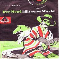 Cover Peter Alexander - Der Mond hält seine Wacht