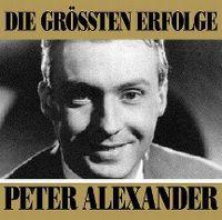Cover Peter Alexander - Die grössten Erfolge
