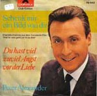 Cover Peter Alexander - Du hast viel zuviel Angst vor der Liebe