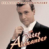 Cover Peter Alexander - Fernsehwunschkonzert mit Peter Alexander