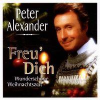 Cover Peter Alexander - Freu' Dich - Wunderschöne Weihnachtszeit