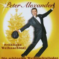 Cover Peter Alexander - Fröhliche Weihnachten! - Die schönsten Weihnachtslieder