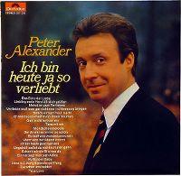 Cover Peter Alexander - Ich bin ja heute so verliebt