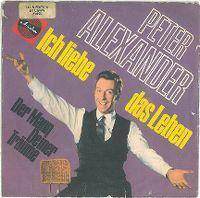 Cover Peter Alexander - Ich liebe das Leben