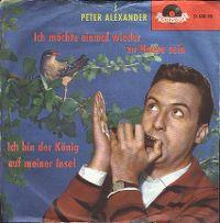 Cover Peter Alexander - Ich möchte einmal wieder zu Hause sein