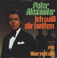 Cover Peter Alexander - Ich will dir helfen