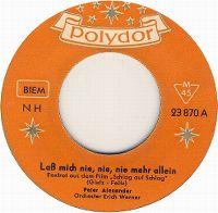 Cover Peter Alexander - Laß mich nie, nie, nie mehr allein