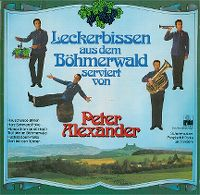 Cover Peter Alexander - Leckerbissen aus dem Böhmerwald