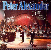 Cover Peter Alexander - Live aus der Dortmunder Westfalenhalle