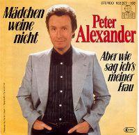 Cover Peter Alexander - Mädchen weine nicht