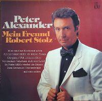 Cover Peter Alexander - Mein Freund Robert Stolz