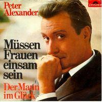 Cover Peter Alexander - Müssen Frauen einsam sein