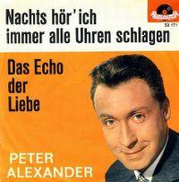 Cover Peter Alexander - Nachts hör' ich immer alle Uhren schlagen
