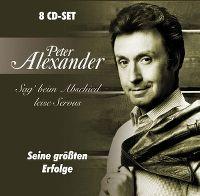 Cover Peter Alexander - Sag' beim Abschied leise Servus - seine grössten Erfolge