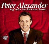 Cover Peter Alexander - Sag' beim Abschied leise Servus