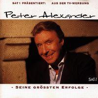 Cover Peter Alexander - Sat 1 präsentiert: Seine grössten Erfolge