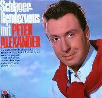 Cover Peter Alexander - Schlager-Rendezvous mit Peter Alexander