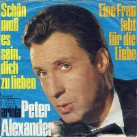 Cover Peter Alexander - Schön muß es sein, dich zu lieben
