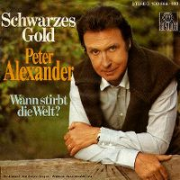 Cover Peter Alexander - Schwarzes Gold
