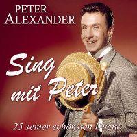 Cover Peter Alexander - Sing mit Peter - 25 seiner schönsten Duette