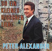 Cover Peter Alexander - So ein kleines bisschen Liebe