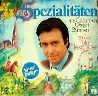Cover Peter Alexander - Spezialitäten aus Österreich, Ungarn, Böhmen - Neue Folge