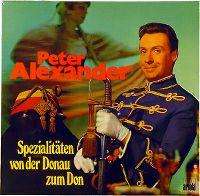 Cover Peter Alexander - Spezialitäten von der Donau zum Don
