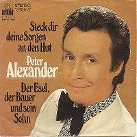 Cover Peter Alexander - Steck dir deine Sorgen an den Hut