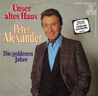 Cover Peter Alexander - Unser altes Haus