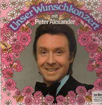 Cover Peter Alexander - Unser Wunschkonzert mit Peter Alexander