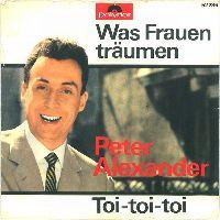 Cover Peter Alexander - Was Frauen träumen