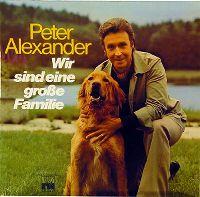 Cover Peter Alexander - Wir sind eine große Familie