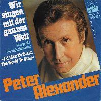 Cover Peter Alexander - Wir singen mit der ganzen Welt