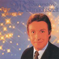 Cover Peter Alexander - Wunderschöne Weihnachtszeit