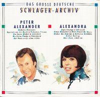 Cover Peter Alexander / Alexandra - Das große deutsche Schlager-Archiv