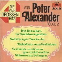 Cover Peter Alexander / Kölner Rundfunk-Orchester - Die Kirschen in Nachbars Garten