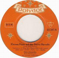 Cover Peter Alexander / Kurt Edelhagen mit seinem Orchester - Kleines Haus auf der Sierra Nevada (Jing-Jong-Jenny)