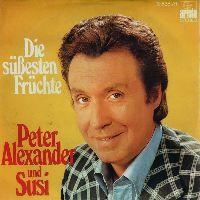 Cover Peter Alexander und Susi - Die süßesten Früchte