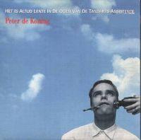 Cover Peter de Koning - Het is altijd lente in de ogen van de tandarts-assistente