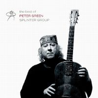 Cover Peter Green Splinter Group - The Best Of Peter Green Splinter Group