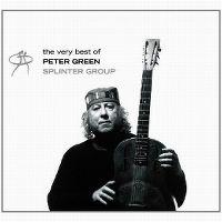 Cover Peter Green Splinter Group - The Very Best Of Peter Green Splinter Group